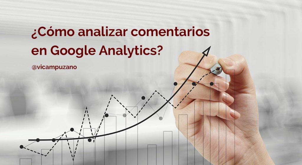 Cómo Analizar Comentarios en Analytics