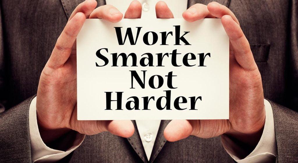 Trabaja Mejor no más duro